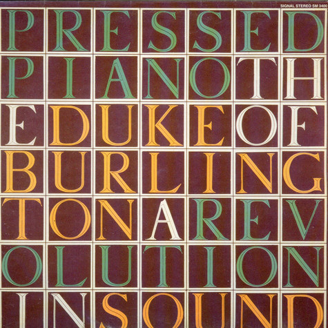 The Duke Of Burlington - The Pressed Piano: A Revolution In Sound