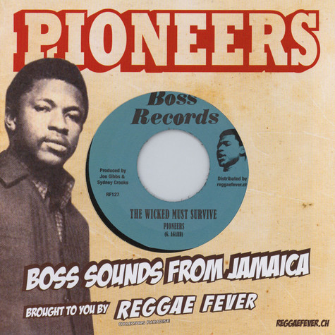 Pioneers, The / Blenders, The - Me No Born Ya / The Wicked Must Survive