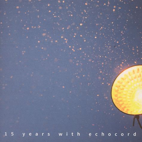 V.A. - 15 Years With Echocord