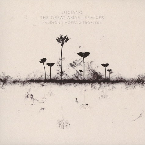 Luciano - The Great Amarel Remixes