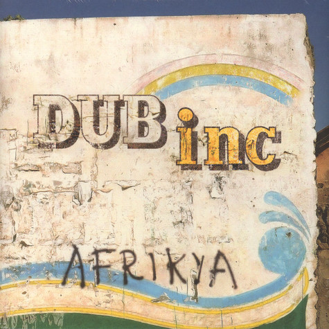 Dub Incorporation - Afrikya