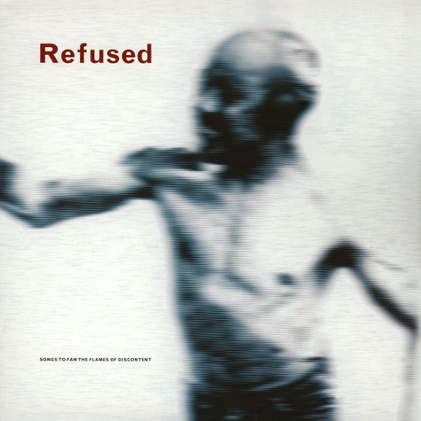 Refused - Songs To Fan The Flames Of Discontent Clear Vinyl Edition