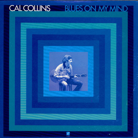 Cal Collins - Blues On My Mind