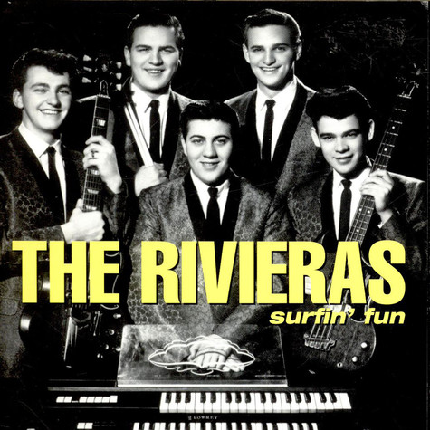 Rivieras, The - Surfin' Fun / I'm Lookin' For Someone To Love