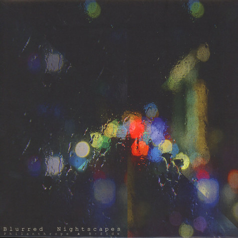 B-Side & Philanthrope - Blurred Nightscapes