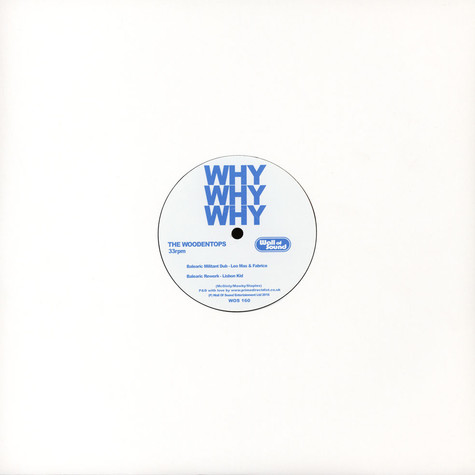 Woodentops, The - Why Why Why Remixes