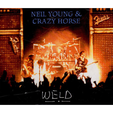 Neil Young & Crazy Horse - Weld