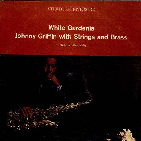 Johnny Griffin - White Gardenia - A Tribute To Billie Holiday