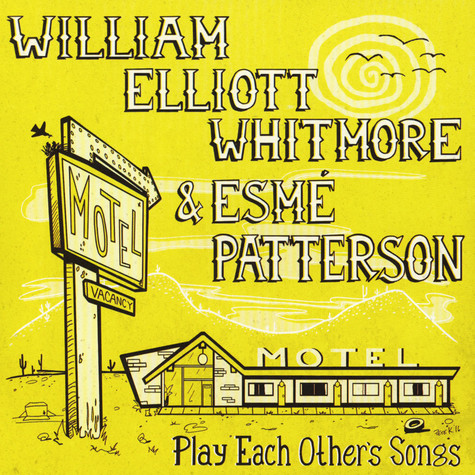 William Elliott Whitmore & Esme Patterson - Play Each Other's Songs