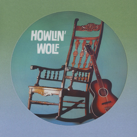 Howlin' Wolf - Howlin' Wolf Picture Disc