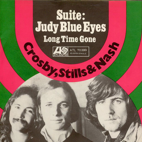 Crosby, Stills & Nash - Suite : Judy Blue Eyes