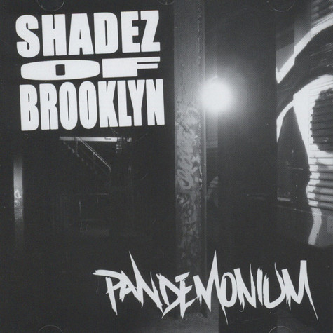 Shadez Of Brooklyn Pandemonium Cd 2016 Uk