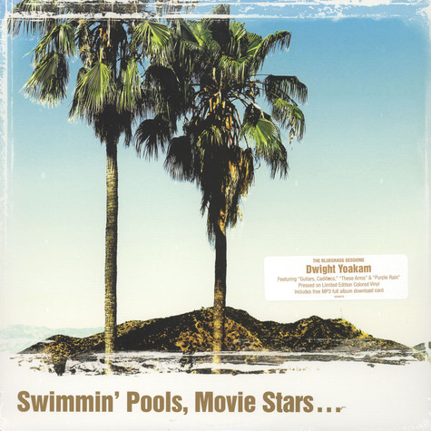 Dwight Yoakam - Swimmin' Pools, Movie Stars? Colored Vinyl Edition