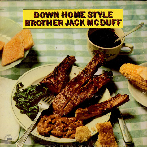 Brother Jack McDuff - Down Home Style