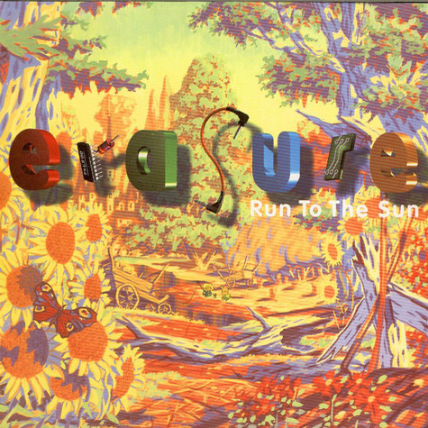Erasure - Run To The Sun
