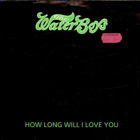 Waterboys, The - How Long Will I Love You