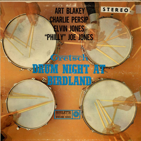 "Art Blakey / Charlie Persip / Elvin Jones / ""Philly"" Joe Jones - Gretsch Drum Night At Birdland"