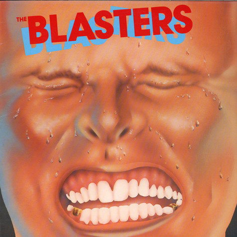 Blasters, The - The Blasters