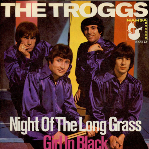 Troggs, The - Night Of The Long Grass / Girl In Black