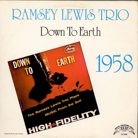 Ramsey Lewis Trio, The - Down To Earth