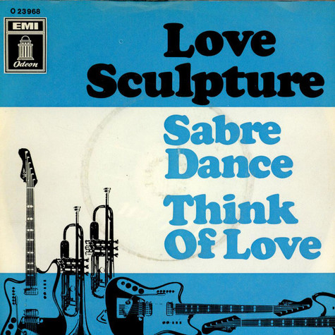 Love Sculpture - Sabre Dance / Think Of Love