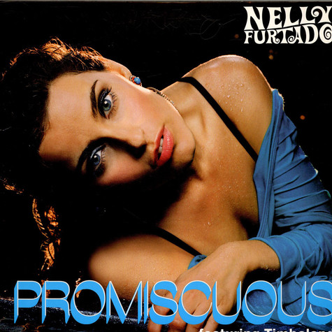 Nelly Furtado Featuring Timbaland - Promiscuous