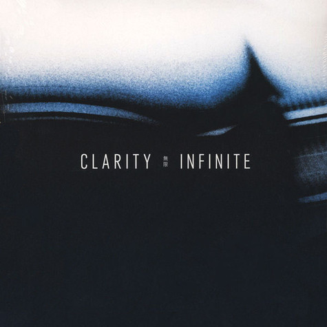 Clarity - Infinite White Vinyl Edition