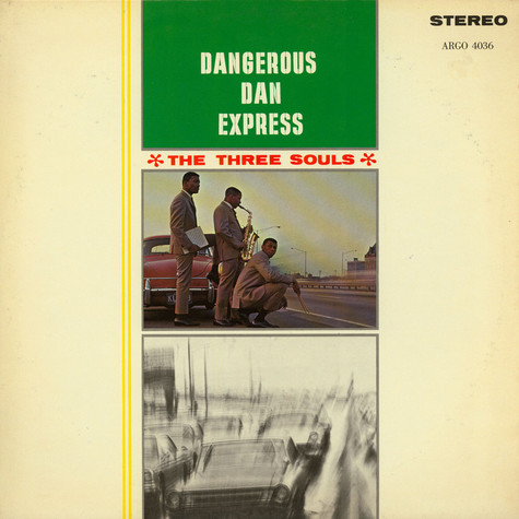 Three Souls, The - Dangerous Dan Express