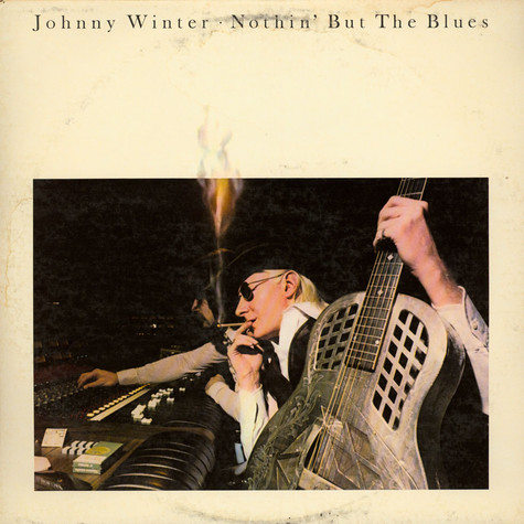 Johnny Winter - Nothin' But The Blues