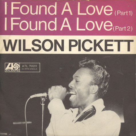 Wilson Pickett - I Found A Love