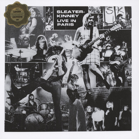 Sleater-Kinney - Live In Paris Loser Edition