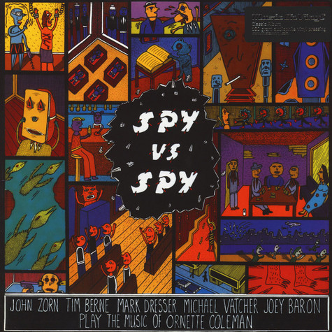 John Zorn - Spy Vs. Spy: The Music Of Ornette Coleman