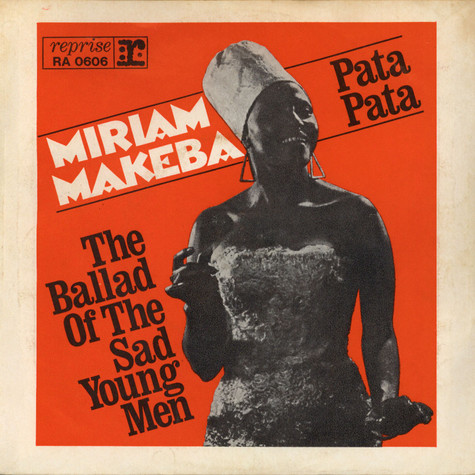 Miriam Makeba - Pata Pata / The Ballad Of The Sad Young Men