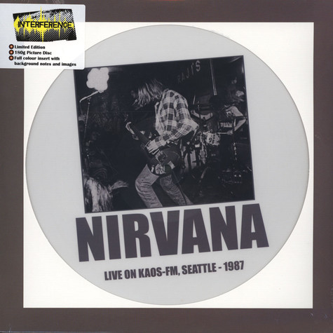 Nirvana - Live On Kaos-FM, Seattle - 1987 Picture Disc Edition