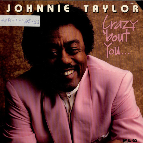 Johnnie Taylor - Crazy 'bout You