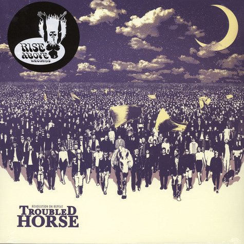 Troubled Horse - Revolution On Repeat
