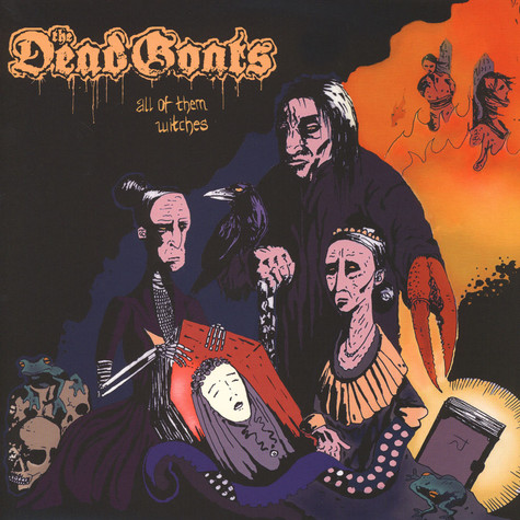 Dead Goats, The - All Of Them Witches