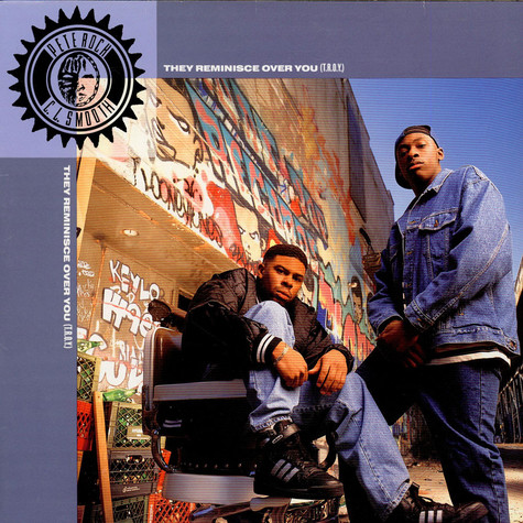 Pete Rock & C.L. Smooth - They Reminisce Over You (T.R.O.Y.)