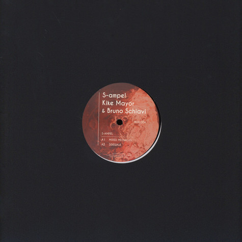 S-Ampel, Kike Mayor & Bruno Schiavi - BVR004