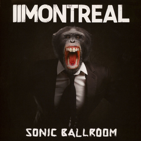 Montreal - Sonic Ballroom Clear Vinyl Edition