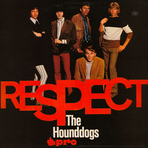 Hound Dogs, The - Respect