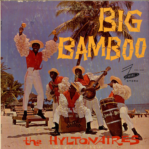 Hiltonaires, The - Big Bamboo