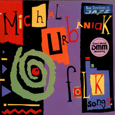 Michal Urbaniak - Folk Songs, Children's Melodies, Jazz Tunes, And Others...