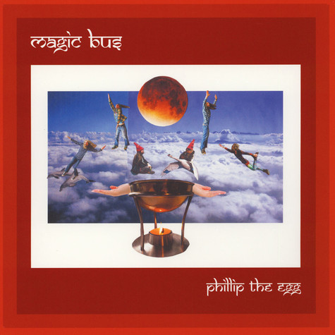 Magic Bus - Phillip The Egg