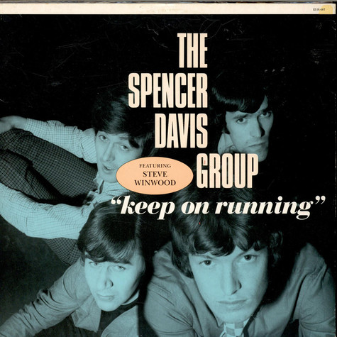 Spencer Davis Group,The - Keep On Running