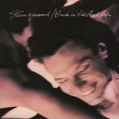 Steve Winwood - Back In The High