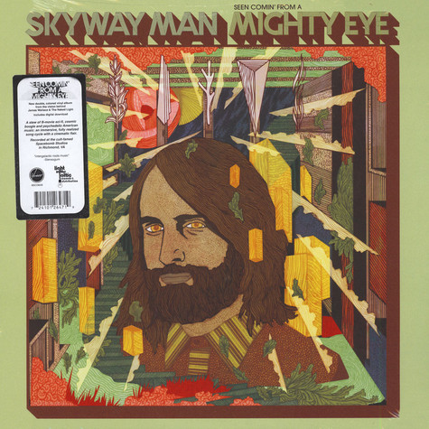 Skyway Man - Seen Comin' From a Mighty Eye