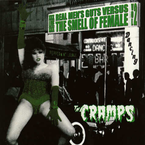 Cramps - Real Men's Guts Versus The Smell Of Female Volume 2