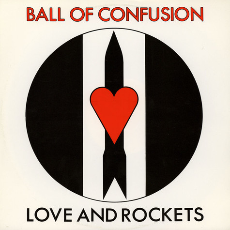 Love And Rockets - Ball Of Confusion