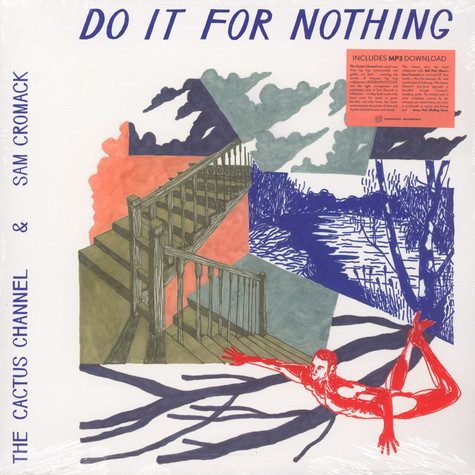 Cactus Channel, The  & Sam Cromack - Do It For Nothing EP